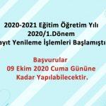 2020-2021 1. Dönem kayıt yenileme işlemleri başladı