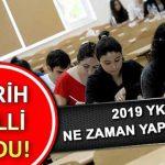 2019 YKS ne zaman yapılacak? TYT ve AYT sınavları ne zaman?
