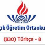 Açık Öğretim Ortaokulu 2017-2018 Öğretim Yılı 3 Dönem (830) Türkçe – 8