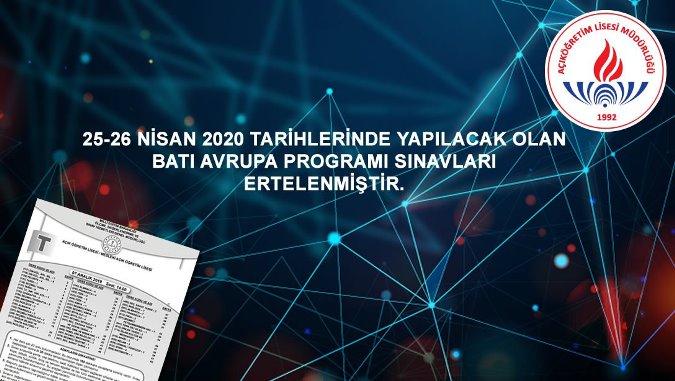 25-26 Nisan 2020 Batı Avrupa Programları Sınavları Ertelendi