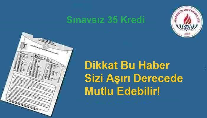 Sınavsız 35 Kredi Sisteme Yüklendi