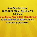 AÖL 2020 2021 1. Dönem Sınav Yeri Değiştirme