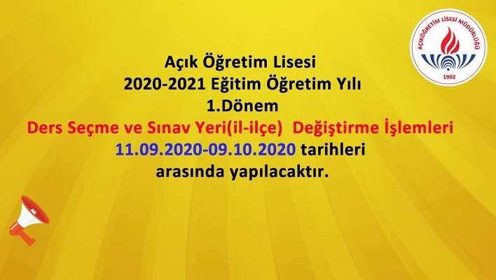 AÖL 2020 2021 1. Dönem Sınav Yeri Değiştirme ve Ders Seçme İşlemleri İçin Son Gün 9 Ekim 2020